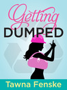 Getting Dumped - Part 1