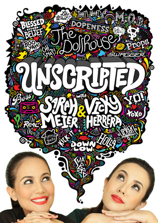 Unscripted with Sarah Meier and Vicky Herrera by Sarah Meier