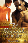 His Strength (Men of Valor, #2)