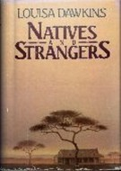 Natives and Strangers by Louisa Dawkins