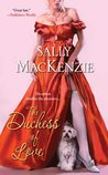 The Duchess of Love by Sally MacKenzie