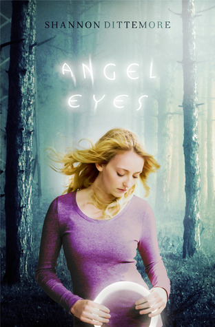 Review: Angel Eyes by Shannon Dittemore