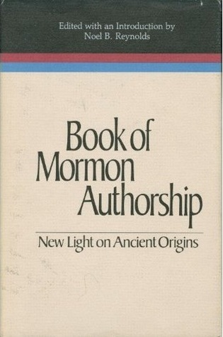 Review Book of Mormon Authorship: New Light on Ancient Origins PDF