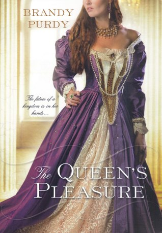 The Queen's Pleasure by Brandy Purdy