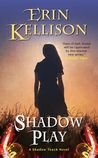 Shadow Play (Shadow Touch Novella, #2)