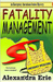 Fatality Management (Emergency Operations Center Mystery #1)