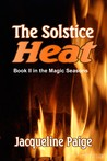 The Solstice Heat (Magic Seasons #2)
