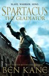 Spartacus: The Gladiator (Spartacus, #1)