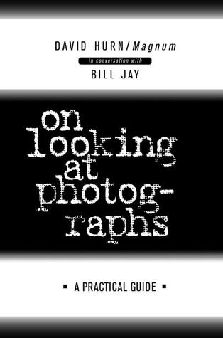 On looking at photographs: A practical guide
