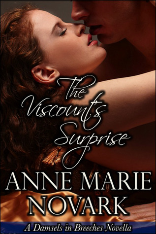 The Viscount's Surprise (Damsels in Breeches, #2)