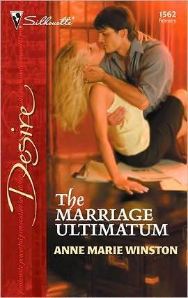 The Marriage Ultimatum by Anne Marie Winston