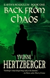 Back from Chaos; Earth's Pendulum Book One