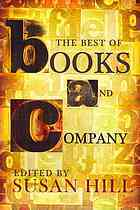 The Best of Books and Company by Susan Hill