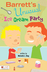 Barrett's Unusual Ice Cream Party