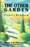 The Other Garden by Francis Wyndham