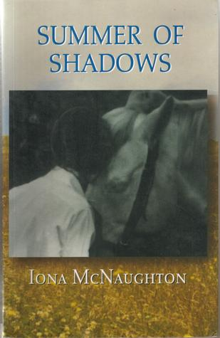 Summer of Shadows by Iona McNaughton