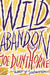 Wild Abandon: A Novel (ebook)