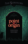 Point of Origin by Amanda Havard