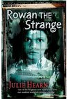Rowan the Strange by Julie Hearn