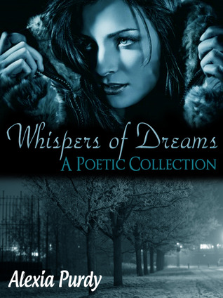Whispers of Dreams by Alexia Purdy