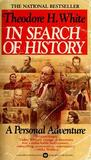 In Search of History by Theodore H. White