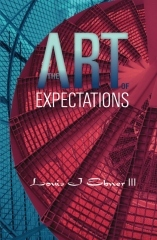 The Art of Expectations by Louis J. Ebner III