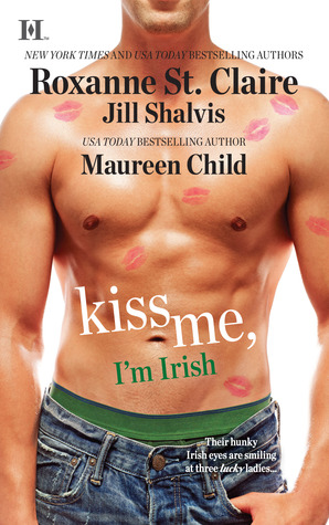 Kiss Me, I'm Irish by Roxanne St. Claire