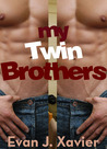 My Twin Brothers (All in the Family)