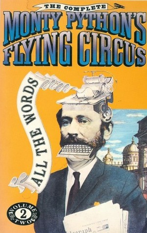 The Complete Monty Python's Flying Circus by Graham Chapman