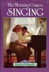 The Morning Comes Singing (Home, #2)