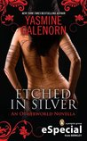 Etched in Silver (Otherworld, #0.5)