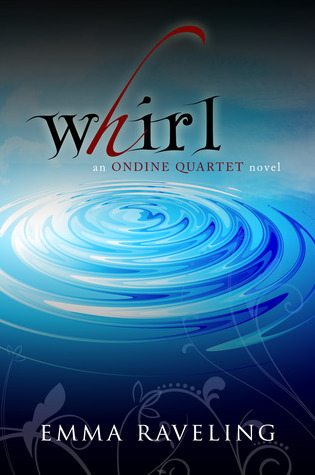 Whirl (Ondine Quartet, #1)