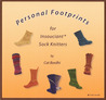 Personal Footprints for Insouciant Sock Knitters: Book Two in the New Pathways for Sock Knitters Series
