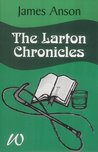 The Larton Chronicles by James Anson