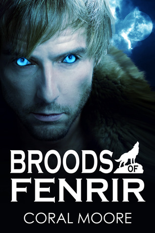 Broods of Fenrir (Broods of Fenrir, #1)