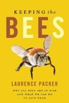 Keeping the Bees by Laurence Packer