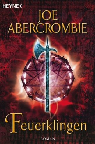 Feuerklingen by Joe Abercrombie