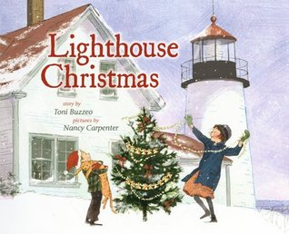 Lighthouse Christmas by Toni Buzzeo