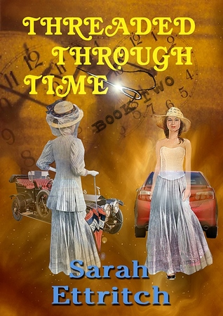 Threaded Through Time, Book Two