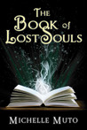 The Book of Lost Souls by Michelle Muto