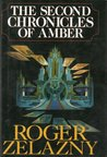 The Second Chronicles of Amber, Books 6-10 by Roger Zelazny
