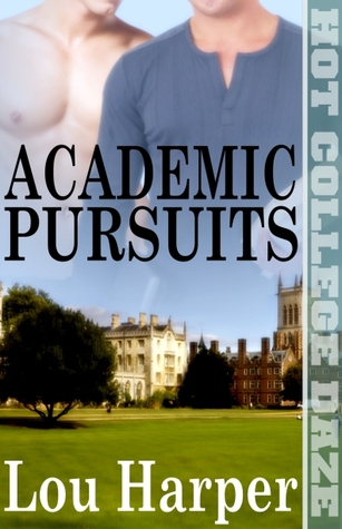 Academic Pursuits by Lou Harper