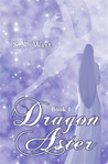 Dragon Aster (Dragon Aster Trilogy, #1)