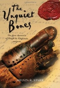 The Unquiet Bones by Mel Starr