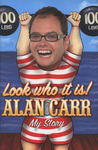Look Who It Is! by Alan Carr