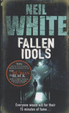 Fallen Idols by Neil  White