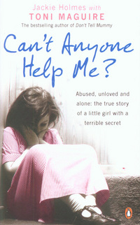 Download free Can't Anyone Help Me? PDF by Toni Maguire, Jackie Holmes