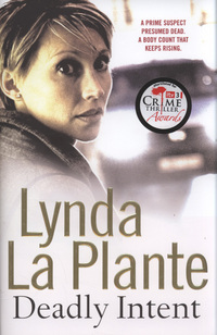 Deadly Intent by Lynda La Plante