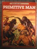 The How and Why Wonder Book of  Primitive Man (How and Why Wonder Books 5024)