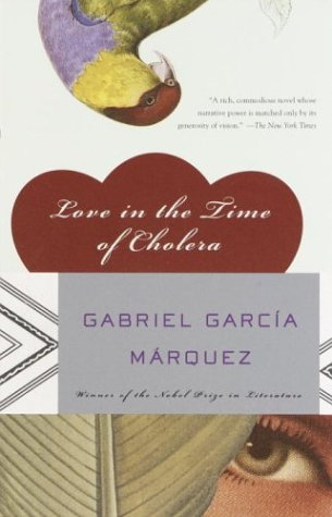 Love in the Time of Cholera by Gabriel Garca Mrquez